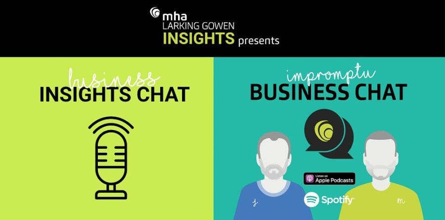 MHA Larking Gowen has your latest podcast fix covered